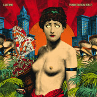 LA FEMME PSYCHO TROPICAL BERLIN Cover BASSE DEF