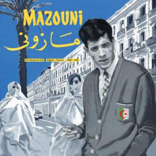 Cover MOHAMED MAZOUNI [Algérie] - Je n'aime pas le jour, je n'aime pas la nuit